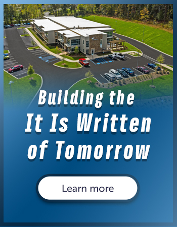 Click to learn more about the new It Is Written building.