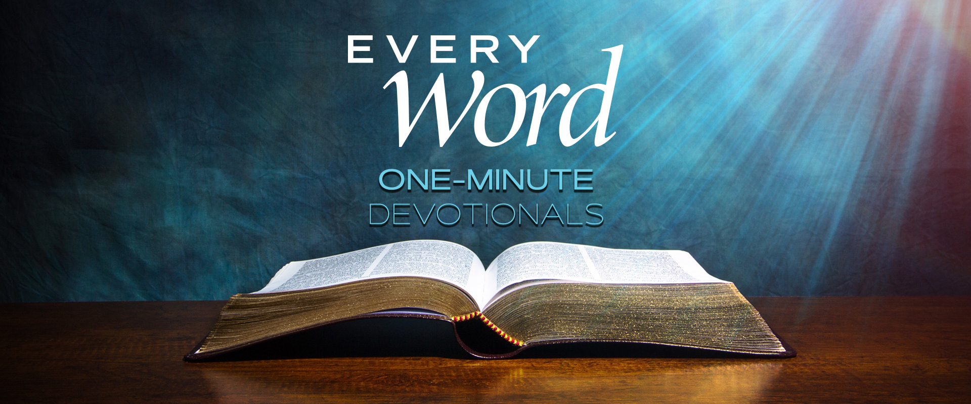 Every Word One Minute Daily Devotional program banner