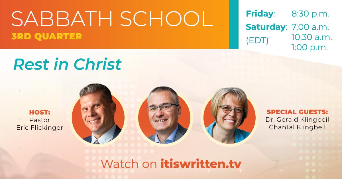 Rest in Christ - 3rd Quarter Sabbath School