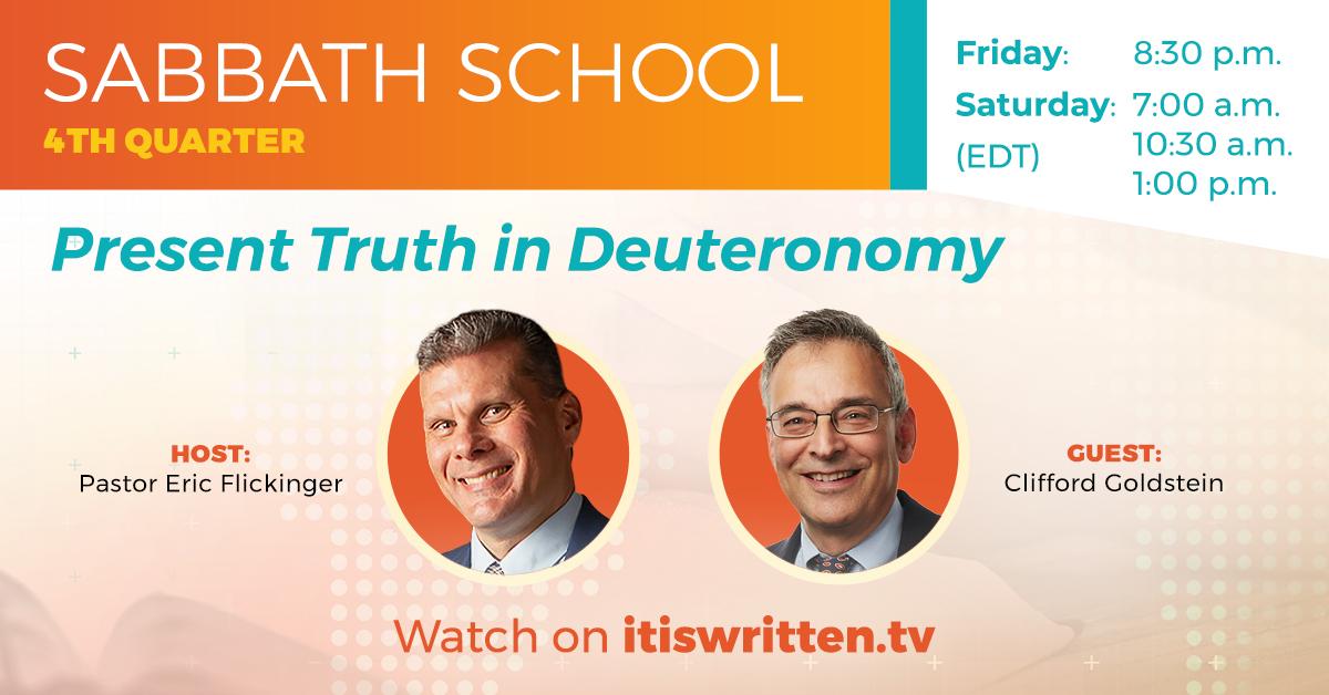 Present Truth in Deuteronomy - 4th Quarter Sabbath School
